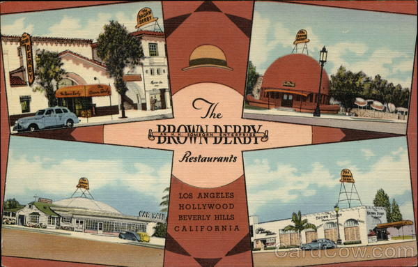 The Brown Derby Restaurants Los Angeles California