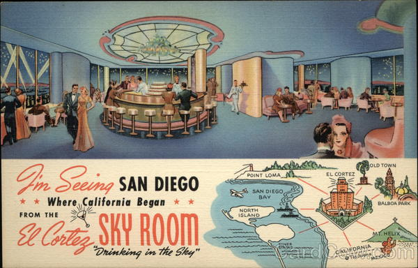 El Cortez Sky Room, Drinking in the Sky San Diego California