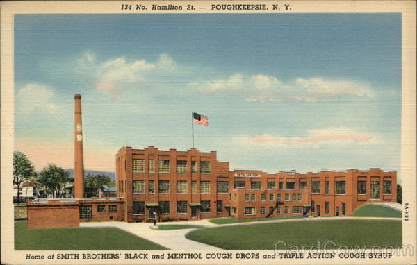 Home of Smith Brothers' Black and Menthol Cough Drops and Triple Action Cough Syrup Poughkeepsie New York