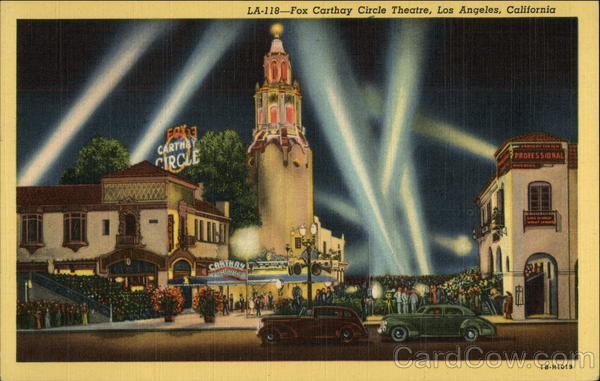 Fox Carthay Circle Theatre Los Angeles California