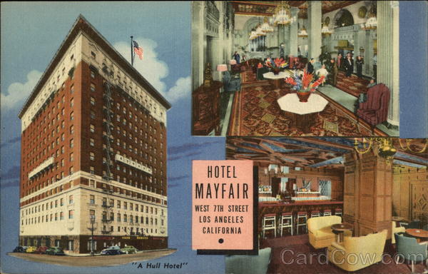Hotel Mayfair - A Hull Hotel Los Angeles California