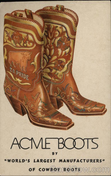 Acme Boots by World's Largest Manufacturers' of Cowboy Boots
