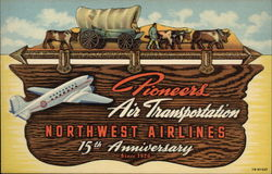 Pioneers Air Transportation Northwest Airlines 15th Anniversary Since 1926