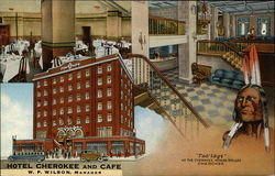 Hotel Cherokee and Cafe, W. P. WIlson, Manager
