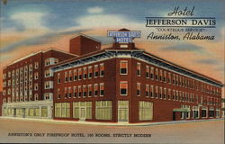 "Hotel Jefferson Davis - ""Courteous Service"" - Fireproof, 160 Rooms, Strictly Modern"