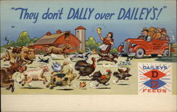 They Don't Dally Over Dailey's! Dailey's Feeds