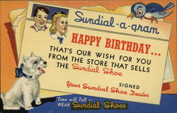 Sundial-a-Gram Happy Birthday... That's our Wish for you From the Store that Sells The Sundial Shoe