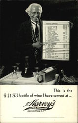 This is the 64183 Bottle of Wine I have Served at ... Harvey's Famous Restaurant