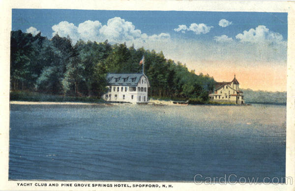 Yacht Club And Pine Grove Springs Hotel Spofford New Hampshire