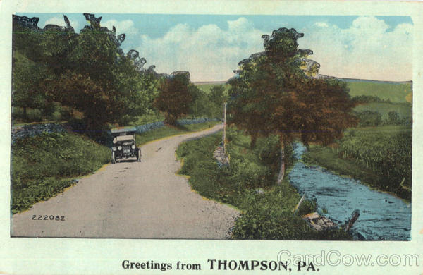 Greetings From Thompson Pennsylvania