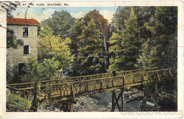 Bridge At The Glen Milford Pennsylvania