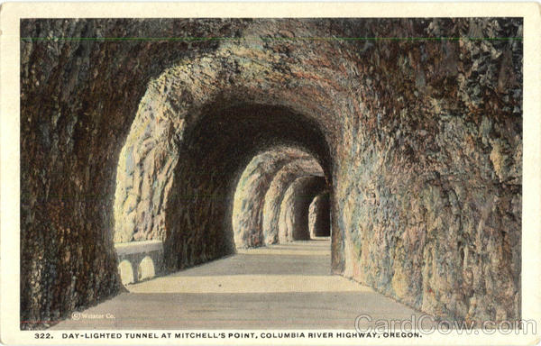 Day Lighted Tunnel At Mitchell's Point Columbia River Highway Oregon
