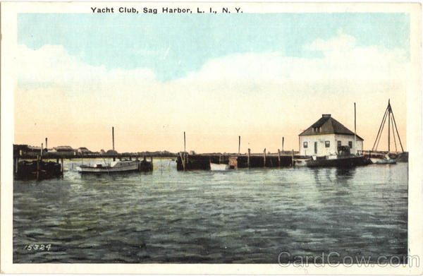 Yacht Club, Sag Harbor L. I New York