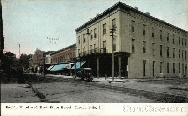 Pacific Hotel and East State Street Jacksonville Illinois