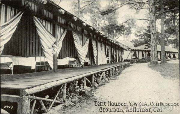 Tent Houses, Y.W.C.A. Conference Grounds Asilomar California