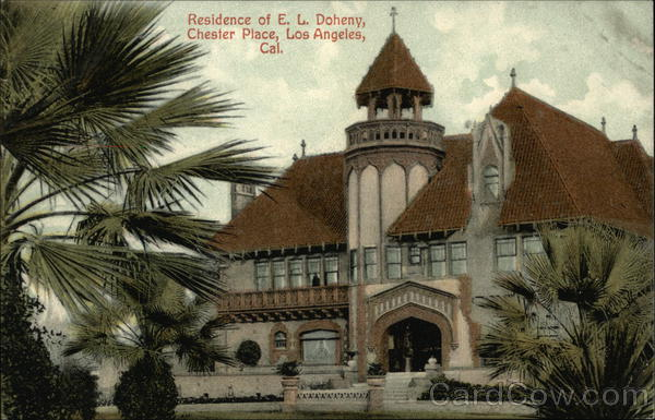 Residence of E.L. Doheny, Chestesr Place Los Angeles California