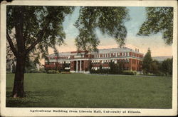 Agricultural Building from Lincoln Hall, University of Illinois Postcard