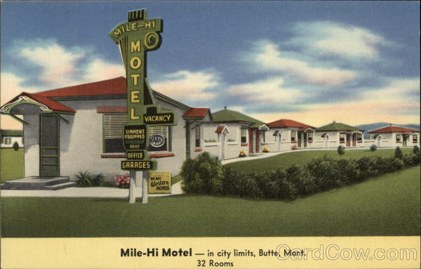 Mile-Hi Motel Butte Montana