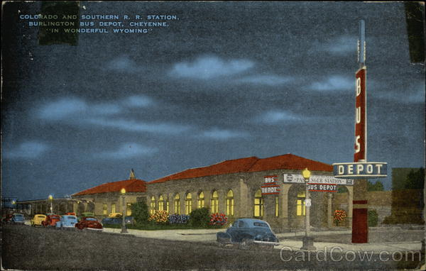 Colorado and Southern R.R. Station, Burlington Bus Depot Cheyenne Wyoming