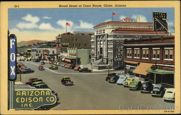 Broad Street at Court House Globe Arizona