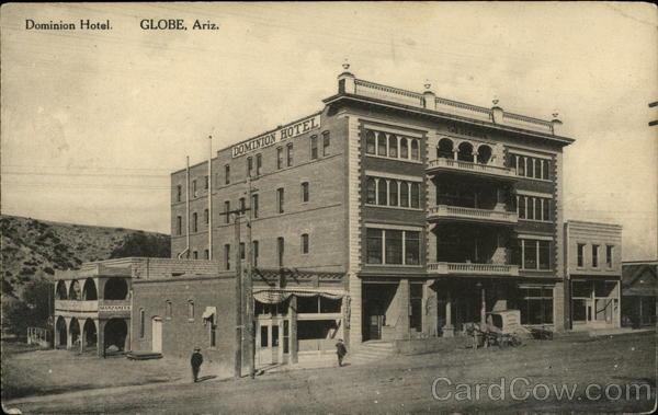 Dominion Hotel Globe Arizona