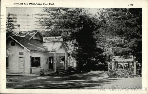 Store and Post Office Cedar Glen California