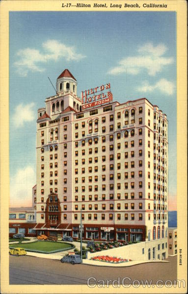 Hilton Hotel Long Beach, CA Postcard