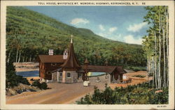 Toll House, Whiteface Mt., Memorial Highway, Adirondacks