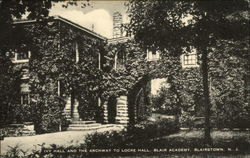 Ivy Hall and The Archway to Locke Hall at Blair Academy