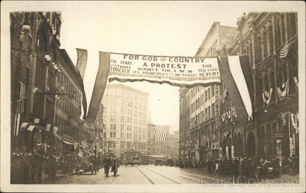 IWW Labor Union Protest Banner Patriotic Social History