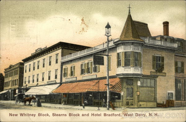 New Whitney Block, Stearns Block and Hotel Bradford West Derry New Hampshire
