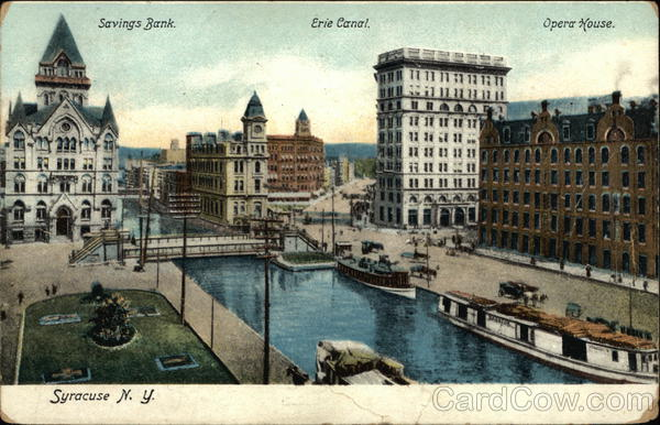Savings Bank, Erie Canal and Opera House Syracuse New York