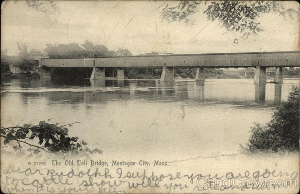 The Old Toll Bridge Montague City Massachusetts