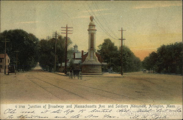 Junction of Broadway & Massachusetts Ave. and Soldiers Monument Arlington