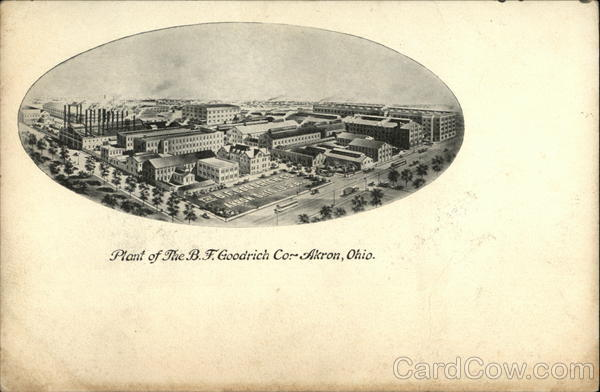 Plant of the B. F. Goodrich Co. Akron Ohio