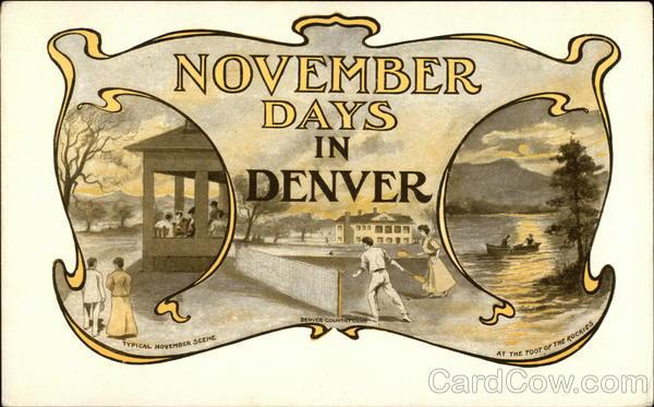 November Days in Denver Colorado