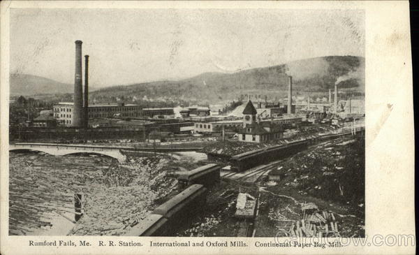 R.R. Station, International and Oxford Mills, Continental Paper Bag Mill Rumford Falls Maine