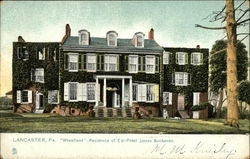 """Wheatland"" - Residence of Ex-Prest. James Buchanan"
