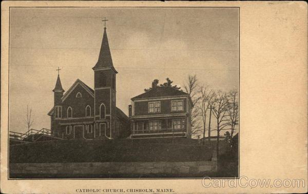 Catholic Church Chisholm Maine