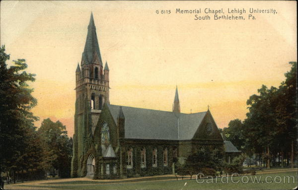 Memorial Chapel, Lehigh University Bethlehem Pennsylvania