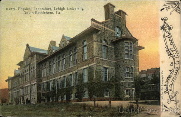 Physical Laboratory, Lehigh University Bethlehem Pennsylvania
