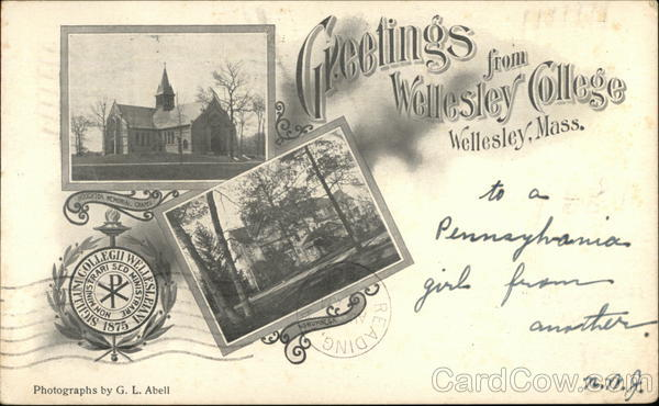 Greetings from Wellesley College Massachusetts g l abell