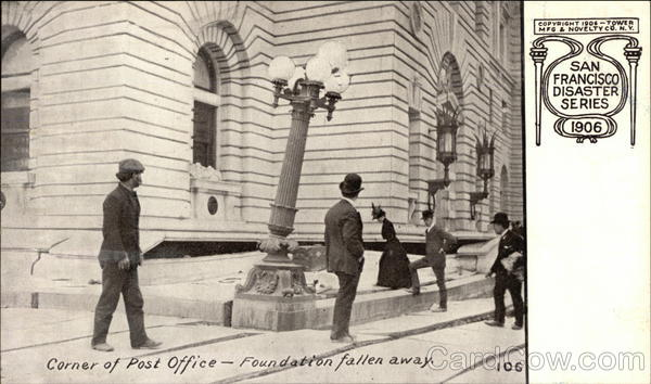 Corner of Post Office - Foundation Fallen Away, 1906 Disaster San Francisco California
