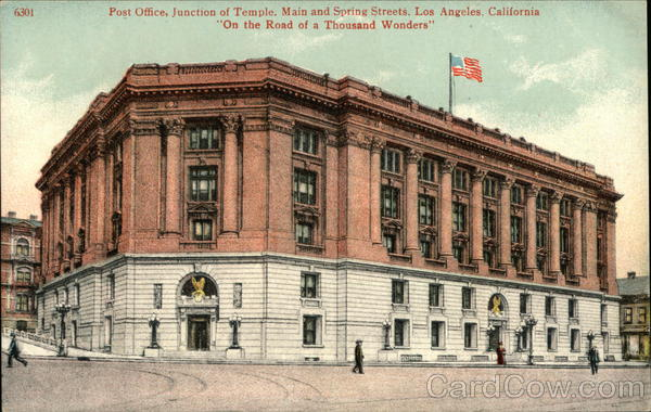 Post Office, Junction of Temple, Main and Spring Streets Los Angeles California