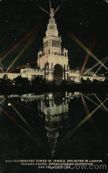 Illuminated Tower of Jewels, Reflected in Lagoon 1915 Panama-Pacific Exposition