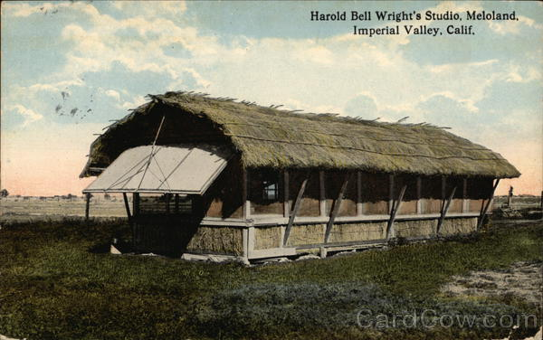 Harold Bell Wright's Studio, Meloland, Imperial Valley, Calif. California