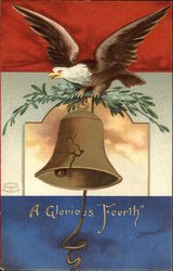 A Glorious Fourth - with Liberty Bell and Eagle