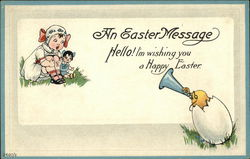 An Easter Message - Hello! I'm wishing you a Happy Easter