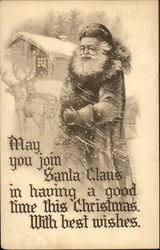 May You Join Santa Claus in having a Good Time this Christmas