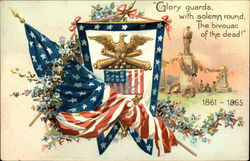 """Glory Guards with Solemn Round, The Bivouac of the Dead"" 1861-1865"